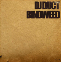DJ%20Duct_%22BINDWEED%22_Jacket1.jpg