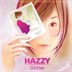 Glitter/HAZZY 詳細