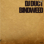 BINDWEED/DJ Duct 詳細