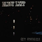 City Synthesis/ELIOT LIPP 詳細