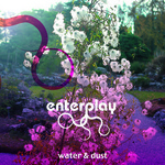 WATER&DUST/ENTERPLAY 詳細