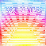 III/FORCE OF NATURE 詳細
