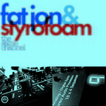 the same channel/fat jon&styrofoam 詳細